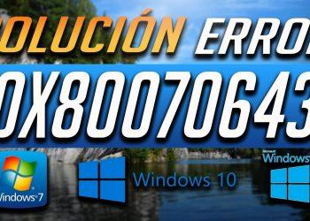 Cómo arreglar el error 0x80070643