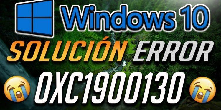 Cómo arreglar el error 0xc1900130