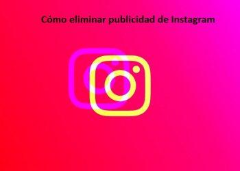 Cómo eliminar publicidad de Instagram