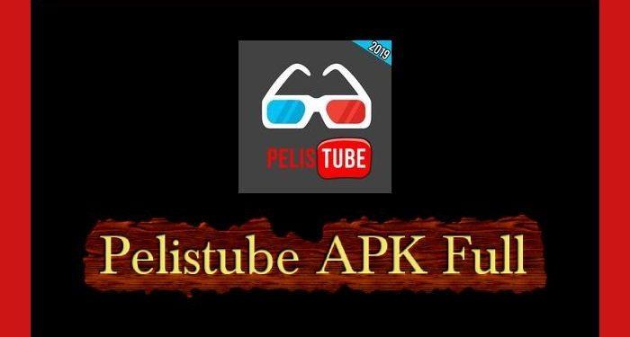 Pelistube APK 2020 Para Android y Smart Tv