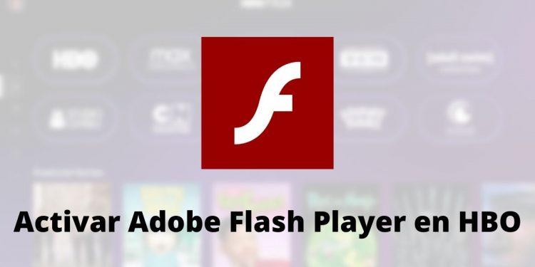 activar Adobe Flash Player para poder ver HBO