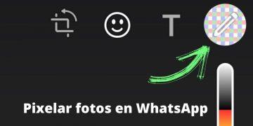 pixelar una foto antes de enviarla por WhatsApp