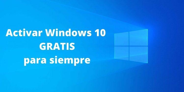 activar Windows 10 para siempre